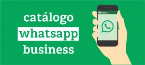 Catálogo Whatsapp Business